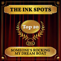 THE INK SPOTS - Someone's Rocking My Dream Boat (Billboard Hot 100 - No 20)