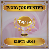 Ivory Joe Hunter - Empty Arms (Billboard Hot 100 - No 43)