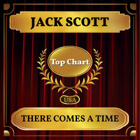 Jack Scott - There Comes a Time (Billboard Hot 100 - No 71)