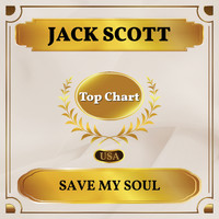Jack Scott - Save My Soul (Billboard Hot 100 - No 73)