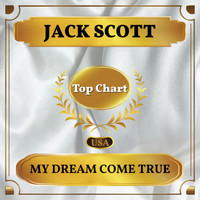 Jack Scott - My Dream Come True (Billboard Hot 100 - No 83)