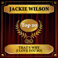 Jackie Wilson - That's Why (I Love You So) (Billboard Hot 100 - No 13)