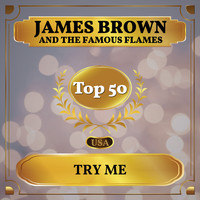 James Brown and the Famous Flames - Try Me (I Need You) (Billboard Hot 100 - No 48)