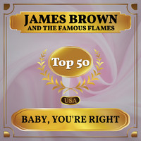 James Brown and the Famous Flames - Baby, You're Right (Billboard Hot 100 - No 49)