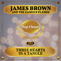 James Brown and the Famous Flames - Three Hearts in a Tangle (Billboard Hot 100 - No 93)