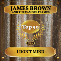 James Brown and the Famous Flames - I Don't Mind (Billboard Hot 100 - No 47)
