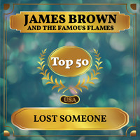 James Brown and the Famous Flames - Lost Someone (Billboard Hot 100 - No 48)