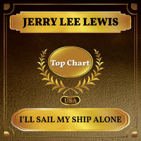 Jerry Lee Lewis - I'll Sail My Ship Alone (Billboard Hot 100 - No 93)