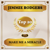 Jimmie Rodgers - Make Me a Miracle (Billboard Hot 100 - No 16)