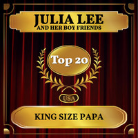 Julia Lee and Her Boy Friends - King Size Papa (Billboard Hot 100 - No 15)