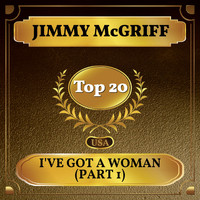 Jimmy McGriff - I've Got a Woman (Part 1) (Billboard Hot 100 - No 20)