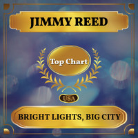 Jimmy Reed - Bright Lights, Big City (Billboard Hot 100 - No 58)
