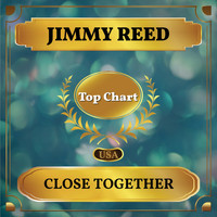 Jimmy Reed - Close Together (Billboard Hot 100 - No 68)