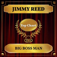 Jimmy Reed - Big Boss Man (Billboard Hot 100 - No 78)