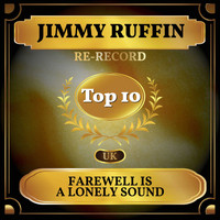 Jimmy Ruffin - Farewell Is a Lonely Sound (UK Chart Top 40 - No. 8)