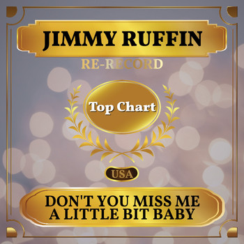 Jimmy Ruffin - Don't You Miss Me a Little Bit Baby (Billboard Hot 100 - No 68)