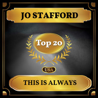 Jo Stafford - This Is Always (Billboard Hot 100 - No 11)