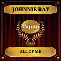 Johnnie Ray - All of Me (Billboard Hot 100 - No 12)