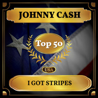 Johnny Cash - I Got Stripes (Billboard Hot 100 - No 43)