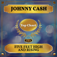 Johnny Cash - Five Feet High and Rising (Billboard Hot 100 - No 76)
