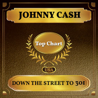Johnny Cash - Down the Street to 301 (Billboard Hot 100 - No 85)