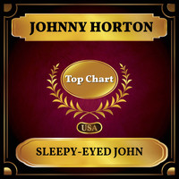 Johnny Horton - Sleepy-Eyed John (Billboard Hot 100 - No 54)