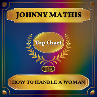 Johnny Mathis - How to Handle a Woman (Billboard Hot 100 - No 64)