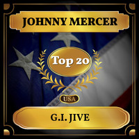 Johnny Mercer - G.I. Jive (Billboard Hot 100 - No 13)