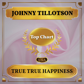 Johnny Tillotson - True True Happiness (Billboard Hot 100 - No 54)