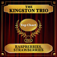 The Kingston Trio - Raspberries, Strawberries (Billboard Hot 100 - No 70)