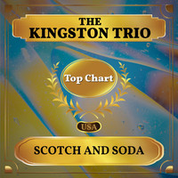 The Kingston Trio - Scotch and Soda (Billboard Hot 100 - No 81)