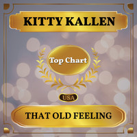 Kitty Kallen - That Old Feeling (Billboard Hot 100 - No 55)