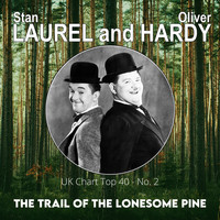Laurel and Hardy - The Trail of the Lonesome Pine (Billboard Hot 100 - No 2)