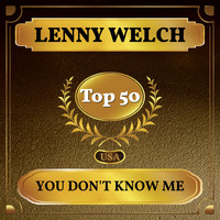 Lenny Welch - You Don't Know Me (Billboard Hot 100 - No 45)
