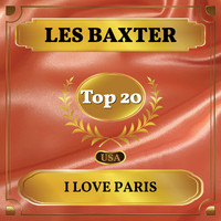 Les Baxter - I Love Paris (Billboard Hot 100 - No 13)