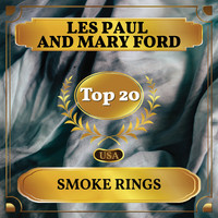 Les Paul and Mary Ford - Smoke Rings (Billboard Hot 100 - No 14)