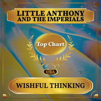Little Anthony and The Imperials - Wishful Thinking (Billboard Hot 100 - No 79)