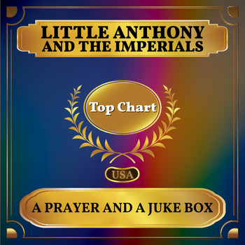 Little Anthony and The Imperials - A Prayer and a Juke Box (Billboard Hot 100 - No 81)