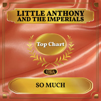 Little Anthony and The Imperials - So Much (Billboard Hot 100 - No 87)