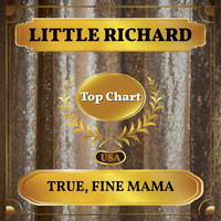 Little Richard - True, Fine Mama (Billboard Hot 100 - No 68)
