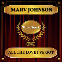 Marv Johnson - All the Love I've Got (Billboard Hot 100 - No 63)
