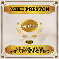Mike Preston - A House, a Car and a Wedding Ring (Billboard Hot 100 - No 93)