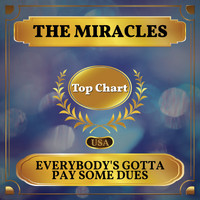 The Miracles - Everybody's Gotta Pay Some Dues (Billboard Hot 100 - No 52)