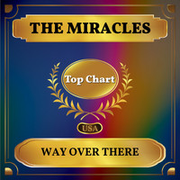 The Miracles - Way Over There (Billboard Hot 100 - No 94)
