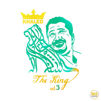 Khaled - The King, Vol. 3