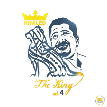 Khaled - The King, Vol. 4