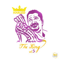 Khaled - The King, Vol. 5