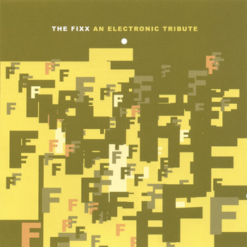The Fixx - An Electronic Tribute