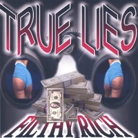 Filthy Rich - True Lies
