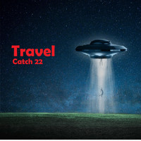 Catch 22 - Travel